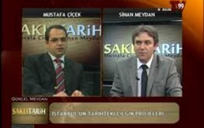 Saklı Tarih 7/Mart 2013 Kanal 99