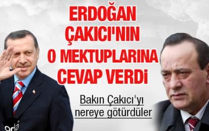 Erdoğan Çakıcı'nın Mektuplarına Cevap Verdi