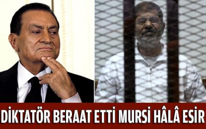 Diktatör beraat etti Mursi hâlâ esir