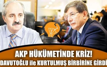 AKP hükumetinde Kriz!