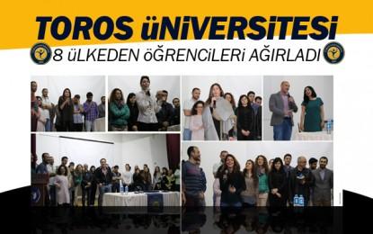 Toros Üniversitesi 8 Ülkenin Öğrencilerine Ev Sahipliği Yaptı