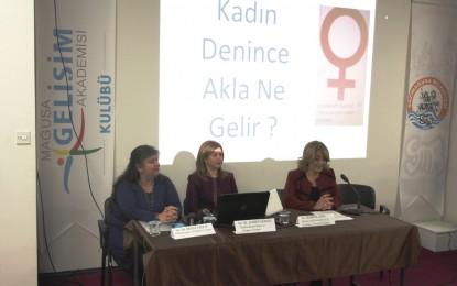 Gazimağusa Belediyesi'nin 8 Mart Dünya Kadınlar Günü Paneli Yapıldı