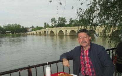 Rıdvan Şükür; Edirne tarihi çok etkileyici..!