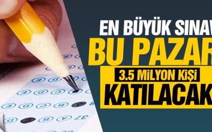 KPSS'ye 3.5 milyon aday katılacak