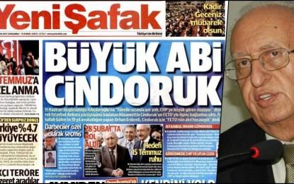 """Yeni Şafak'ta Büyük Abi Cindoruk"""" başlığıyla, yürüyüş fikrini CHP'ye verenin Cindoruk! Olduğu haberine cevap gecikmedi"""