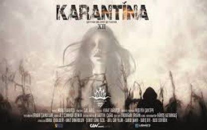 Karantina XII 6 Temmuz'da Sinemalarda