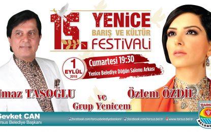 YENİCE'DE BARIŞ FESTİVALİ