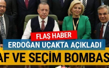 Erdoğan'dan bomba af çıkışı! MHP ile ittifak var mı?