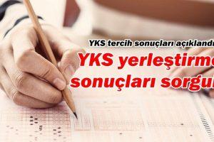 YKS yerleştirme sonuçları açıklandı – YKS tercih sonuçları sorgulama
