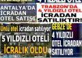 BİR YILDA 220 OTEL İCRADAN SATIŞA ÇIKARILDI