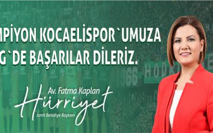 Şampiyon Kocaeli Spor'umuza 2. Lig'de Başarılar Dilerim